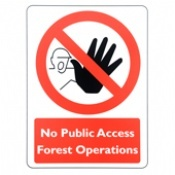 No Public Access Forest Operations Signs