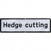 Hedge Cutting Supplementary Sign